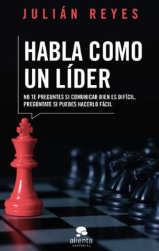 habla como un líder (ebook)-julian reyes-9788417568474