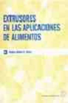 extrusores en las aplicaciones de alimentos-mian n. riaz-9788420010274