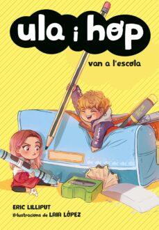 Colorroad.es Ula I Hop Van A L Escola (Ula I Hop. Diminuts) Image