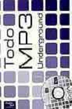 Followusmedia.es Todo Mp3 Underground (Incluye Cd-rom) Image
