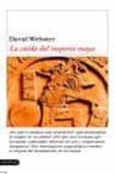 la caida del imperio maya-david webster-9788423335374