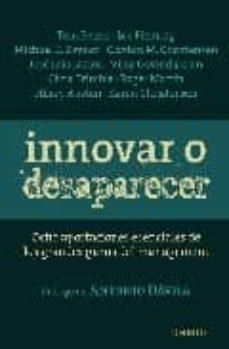 Colorroad.es Innovar O Desaparecer: Ocho Aportaciones Esenciales De Los Grnade S Gurus Del Management Image