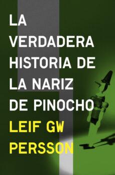 Libro de descarga ipad LA VERDADERA HISTORIA DE LA NARIZ DE PINOCHO DJVU CHM MOBI 9788425352874 de LEIF G W PERSSON en español