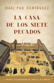 la casa de los siete pecados (ebook)-mari pau dominguez-9788425356674
