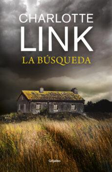 Descargar libro en pdf gratis LA BUSQUEDA de CHARLOTTE LINK 9788425357374
