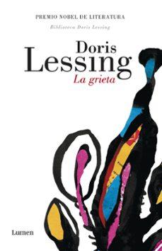 Descargas gratuitas de Bookworm LA GRIETA in Spanish de DORIS LESSING PDF RTF ePub