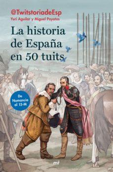 Inmaswan.es La Historia De España En 50 Tuits: De Numancia Al 15m Image