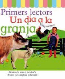 Permacultivo.es Un Dia A La Granja (Primers Lectors) Image