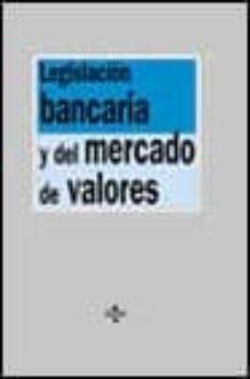 Geekmag.es Legislacion Bancaria Y Del Mercado De Valores (2ª Ed.) Image