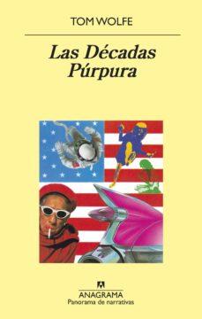 las decadas purpura-tom wolfe-9788433980274