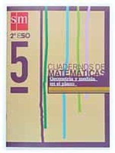 Chapultepecuno.mx Proyecto Recuperacion. Cuaderno De Matematicas 5 (2º Eso): Geomet Ria Y Medida Del Plano (Ed. 2004) Image