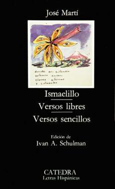 ismaelillo. versos libres. versos sencillos (5ª ed.)-jose marti-9788437603674