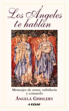 los angeles te hablan: mensajes de amor, sabiduria y consuelo-angela ghislery-9788441410374