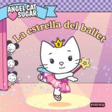 Bressoamisuradi.it Angel Cat Sugar: La Estrella Del Ballet Image