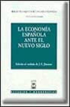 Permacultivo.es La Economia Española Ante El Nuevo Siglo: Xiv Jornadas De Alicant E Sobre Economia Española, Celebradas Los Dias 21, 22 Y 23 De Octubre De 1999 Image
