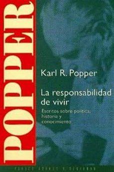 Costosdelaimpunidad.mx La Responsabilidad De Vivir: Escritos Sobre Politica, Historia Y Conocimiento Image