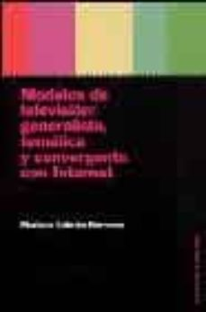 Inmaswan.es Modelos De Television: Generalista, Tematica Y Convergente Con In Nternet Image