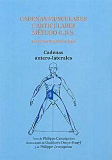 Descargador de libros para iphone CADENAS MUSCULARES Y ARTICULARES METODO G.D.S. CADENAS ANTERO-LAT ERALES en español de PHILIPPE CAMPIGNION