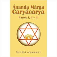 Inmaswan.es Ananda Marga Caryacarya, Partes 1, 2 Y 3 Image