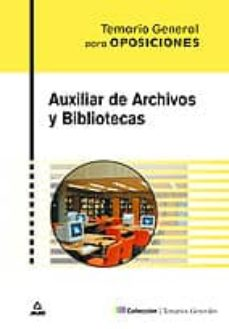 Relaismarechiaro.it Auxiliar De Archivos Y Bibliotecas: Temario General Image