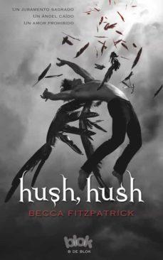 hush, hush-becca fitzpatrick-9788466644174