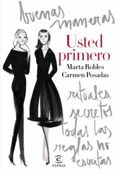 Descargar USTED PRIMERO: SECRETOS, MODALES Y REGLAS NO ESCRITAS gratis pdf - leer online