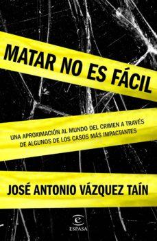 Descargar MATAR NO ES FACIL gratis pdf - leer online