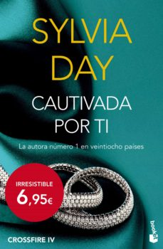 Descarga gratuita de libros de audio en inglés mp3 CAUTIVADA POR TI (CROSSFIRE IV) 9788467046274 de SYLVIA DAY