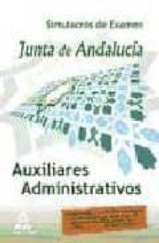 Costosdelaimpunidad.mx Auxiliares Administrativos De La Junta De Andalucia. Simulacros D E Examen Image