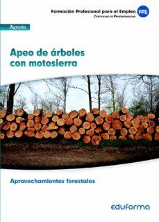 Trailab.it Uf 0268. Apeo De Arboles Con Motosierra. Certificado De Profesion Alidad. Aprovechamientos Forestales. Familia Profesional Agraria Image