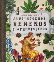 Descargas gratuitas de libros de Kindle en Amazon ALUCINOGENOS, VENENOS Y AFRODISIACOS: ATLAS ILUSTRADO 9788467764574 iBook FB2 PDB de ENRIC;RUIZ, YOLANDA BALASCH in Spanish