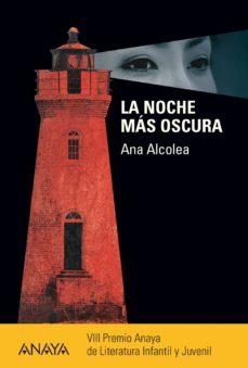 la noche más oscura (ebook)-ana alcolea-9788467841374