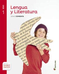 lengua castellana y literatura 1º eso saber hacer-9788468015774