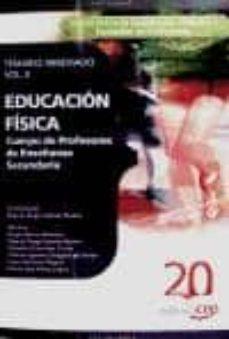 Iguanabus.es Cuerpo De Profesores De Enseñanza Secundaria. Educacion Física. T Emario Abreviado. Vol. Ii. Image