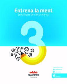 Alienazioneparentale.it Entrena La Ment 3º Educacion Primaria Quadern (Cat) Image