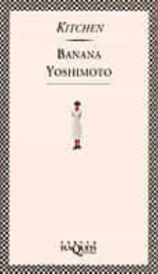 Kitchen Banana Yoshimoto Comprar Libro 9788472238374