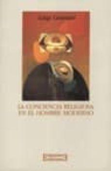 Carreracentenariometro.es La Conciencia Religiosa En El Hombre Moderno (2ª Ed.) Image