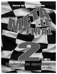 Libros electrónicos alemanes descarga gratuita pdf META ELE FINAL 2 (B1 + B2.1, B2.2): CURSO DE ESPAÑOL GENERAL EN 6 NIVELES en español de J. R. RODRIGUEZ MARTIN, L. PEREZ DE LA FUENTE iBook
