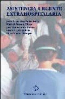 E-libros gratis en griego descargar ASISTENCIA URGENTE EXTRAHOSPITALARIA de  9788477681274