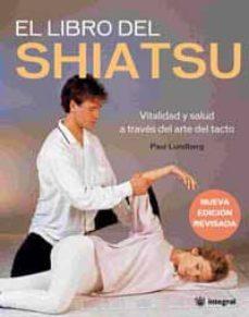 Debatecd.mx El Libro Del Shiatsu: Vitalidad Y Salud A Traves Del Arte Del Tac To Image