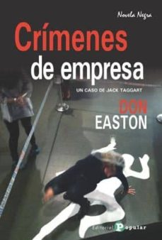 Libros de Epub para descarga móvil CRÍMENES DE EMPRESA de DON EASTON (Spanish Edition) 9788478846474