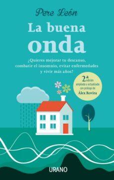 la buena onda (2ª ed.)-pere leon-9788479539474