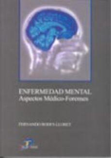 Descarga de libros de texto en español pdf ENFERMEDAD MENTAL: ASPECTOS MEDICO-FORENSES de FERNANDO RODES LLORET