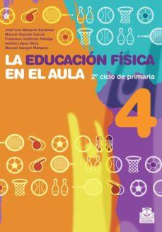 Upgrade6a.es La Educacion Fisica En El Aula 4 (4º Primaria) Image