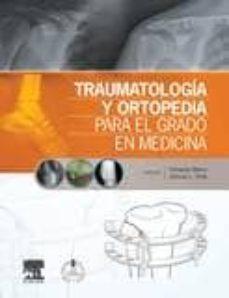 Descarga gratuita de libros electrónicos de Rapidshare. TRAUMATOLOGÍA Y ORTOPEDIA PARA EL GRADO EN MEDICINA MOBI PDB in Spanish