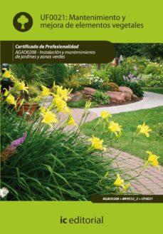 (i.b.d.) mantenimiento y mejora de elementos vegetales. agao0208 instalacion y mantenimiento de jardines y zonas verdes-9788483645574