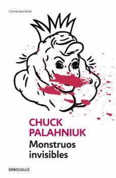 monstruos invisibles-chuck palahniuk-9788484506874