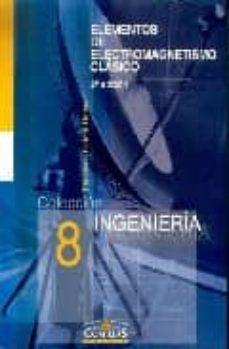 Debatecd.mx Elementos De Electromagnetismo Clasico (2ª Ed.) Image