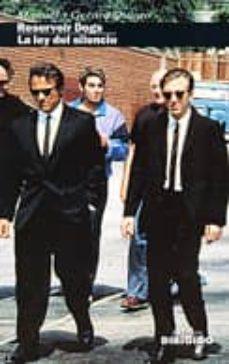 Enmarchaporlobasico.es Reservoir Dogs; La Ley Del Silencio Image