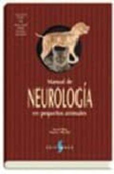 Libros digitales gratis descargables (I.B.D.) MANUAL DE NEUROLOGIA PEQUEÑOS ANIMALES